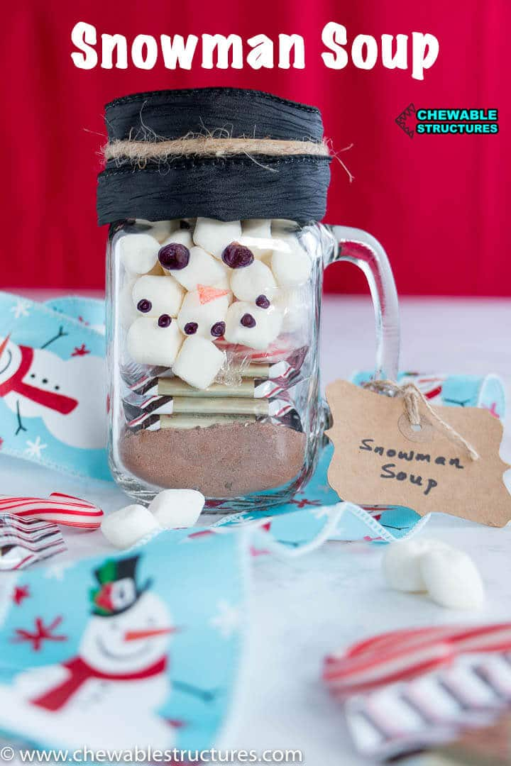 Snowman Soup Easy Fun Edible Gifts Chewable Structures